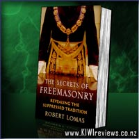 The Secrets of Freemasonry - revealing the suppressed tradition