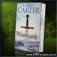 The Language of Stones 3: Whitemantle (The Third Coming of Arthur)