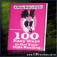 100 Easy Ways To Get Your Kids Reading - A Busy Mom