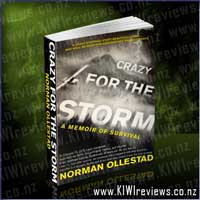 Crazy For The Storm - A Memoir of Survival