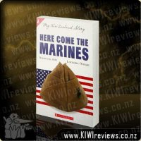 My New Zealand Story - Here Come the Marines