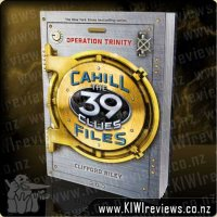 Cahill Files: The 39 Clues.  Operation Trinity