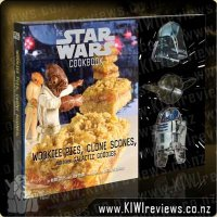 The Star Wars Cookbook - Wookiee Pies, Clones Scones and other Galactic Goodies