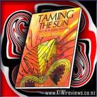Taming the Sun - Four Maori Myths