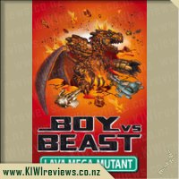 Boy vs Beast - Lava Mega-Mutant
