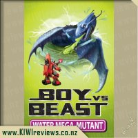 Boy vs Beast - Water Mega-Mutant