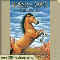 Horses of the Dawn #1: The Escape