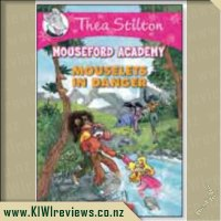 Mouseford Academy #3: Mouselets in Danger