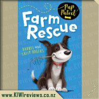 Pup Patrol#1: Farm Rescue