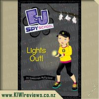 EJ Spy School #8: Lights Out!