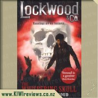 Lockwood & Co. : The Whispering Skull