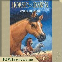Horses of the Dawn #3: Wild Blood