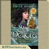 Star of Deltora #3: The Towers of Illica