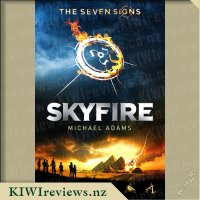 The Seven Signs: #1 Skyfire