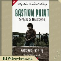 My New Zealand Story: Bastion Point