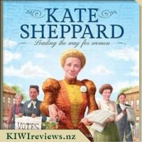 Kate Sheppard: Leading The Way For Women