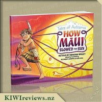 Tales of Aotearoa - 2 - How Maui Slowed the Sun